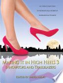 Making it in High Heels 3: Innovators and Trailblazers