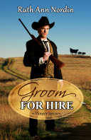 Groom for Hire  a historical western wagon train romantic comedy