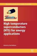 High Temperature Superconductors Hts For Energy Applications Book PDF