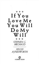 If You Love Me You Will Do My Will