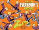 Dance Like Everybody s Watching