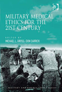 Military Medical Ethics for the 21st Century