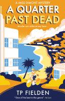 A Quarter Past Dead (A Miss Dimont Mystery, Book 3) Pdf/ePub eBook