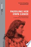 Paddling Her Own Canoe