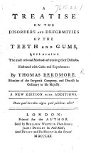 A treatise on the disorders and deformities of the teeth and gums, etc