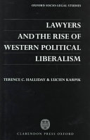 Lawyers and the Rise of Western Political Liberalism