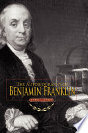 Free Autobiography of Benjamin Franklin Read Online