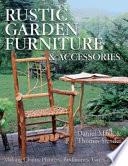 Rustic Garden Furniture & Accessories