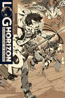 Log Horizon  Vol  10  light novel
