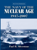 The Navy of the Nuclear Age  1947   2007