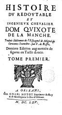 Histoire du redoutable et ingenieux cheualier dom Quixote de la Manche,1