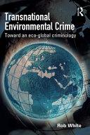 Transnational Environmental Crime