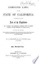 Compiled Laws of the State of California