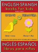 12 - Spring (Primavera) - English Spanish Books for Kids (Inglés Español Libros para Niños) Pdf/ePub eBook