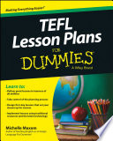 """TEFL Lesson Plans For Dummies"" by Michelle M. Maxom"