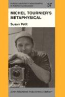 Michel Tournier's Metaphysical Fictions