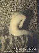 Keeping Shadows