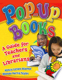 Pop up Books  A Guide for Teachers and Librarians Book