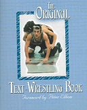 The Original Text wrestling Book Book
