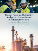 Human Factor and Reliability Analysis to Prevent Losses in Industrial Processes