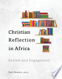 Christian Reflection In Africa Book