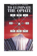 To Eliminate the Opiate