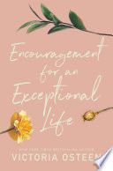 Encouragement for an Exceptional Life Book