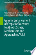 Genetic Enhancement of Crops for Tolerance to Abiotic Stress: Mechanisms and Approaches