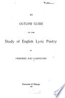 An Outline Guide to the Study of English Lyric Poetry ...