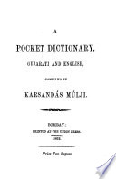 A Pocket Dictionary, Gujarati and English, Compiled by Karsandás Múlji