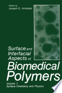 Surface and Interfacial Aspects of Biomedical Polymers