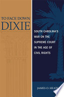 To Face Down Dixie