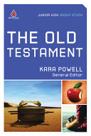 The Old Testament: Junior High Group Study