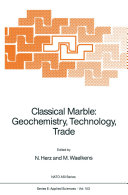 Classical Marble: Geochemistry, Technology, Trade Book