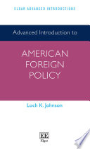 Advanced Introduction to American Foreign Policy