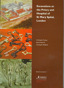 Excavations At The Priory And Hospital Of St Mary Spital London Book PDF