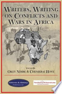 Writers Writing On Conflict And Wars In Africa