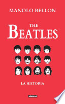 The Beatles  : La historia