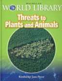 Threats to Plants and Animals