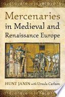 Mercenaries in Medieval and Renaissance Europe
