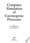 Cmptr Simulation of Carcinogenic Processes