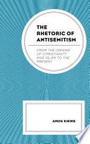 The Rhetoric of Antisemitism