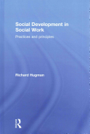 Social development in social work : practices and principles (2016)