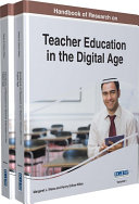 Handbook of Research on Teacher Education in the Digital Age