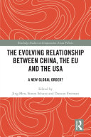 The Evolving Relationship between China, the EU and the USA