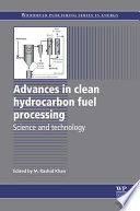 Advances in Clean Hydrocarbon Fuel Processing Book