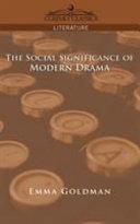 The Social Significance of Modern Drama Pdf/ePub eBook