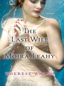 Pdf The Last Will of Moira Leahy
