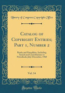 Catalog of Copyright Entries  Part 1  Number 2  Vol  14 Book