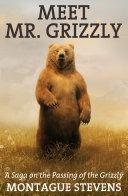 Meet Mr. Grizzly Pdf/ePub eBook